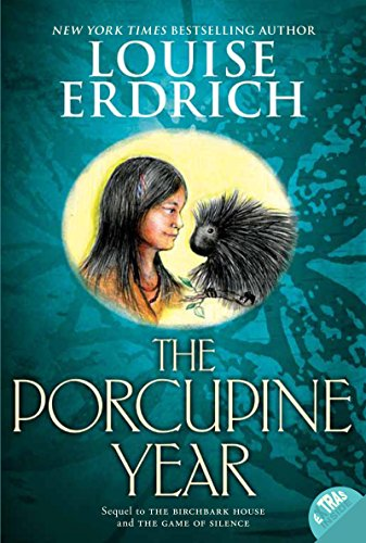 The Porcupine Year (Birchbark House Book 3)