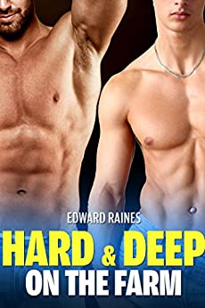 hard and deep on the farm mm first time gay short story