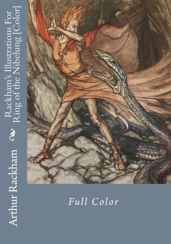 Read Online Rackham's Illustrations For Ring of the Nibelung [Color] PDF