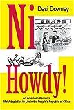 Ni Howdy!, Desi Downey, 0595342361