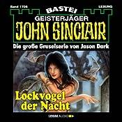 Lockvogel der Nacht (John Sinclair 1706) | Jason Dark