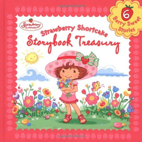 Strawberry Shortcake Storybook Treasury by Megan E. Bryant (2005-09-05)
