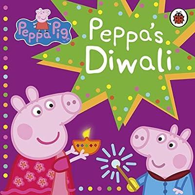 Peppa Pig: Peppa's Diwali: Amazon.co.uk: Peppa Pig: Books