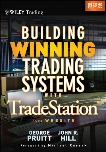 Building Winning Trading Systems with Tradestation (Wiley Trading Book 542)
