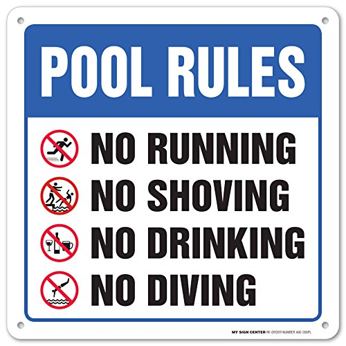 - Pool Rules No Running, Shoving, Drinking, Diving Sign -12