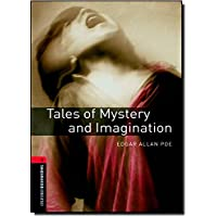 Oxford Bookworms Library: Level 3:: Tales of Mystery and Imagination: 1000 Headwords (Oxford Bookworms ELT)