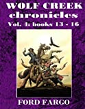img - for Wolf Creek Chronicles 4 (Volume 4) book / textbook / text book