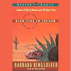 High Tide in Tucson: Essays from Now or Never Summary & Study Guide