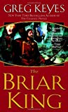 """The Briar King (Kingdoms of Thorn and Bone)"" av Greg Keyes"