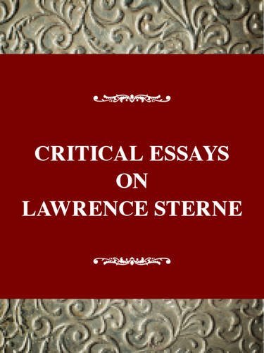 Critical Essays on Lawrence Sterne: Laurence Sterne (Critical Essays on British Literature Series)