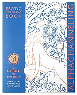 ALPHACOLORING - EROTIC COLORING BOOK VOLUME 1 - THE GARDEN OF ...