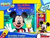 img - for La Maison De Mickey - en ombre et lumi res - Un livre d'histoire et une lampe torche avec 5 sons - Mickey Mouse Flashlight Adventure Book - PI Kids (French Edition) book / textbook / text book
