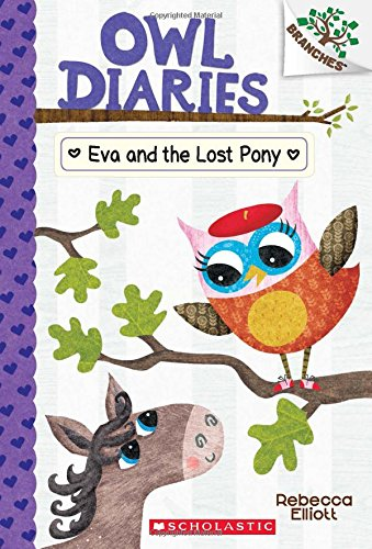 Eva and the Lost Pony: A Branches Book (Owl Diaries #8) (Bat Pony)