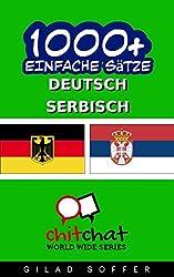 1000+ Serbisch Einfache Sätze - Deutsch Übersetzung (Geplauder Weltweit)