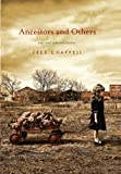 Ancestors and Others, Fred Chappell, 0312561679