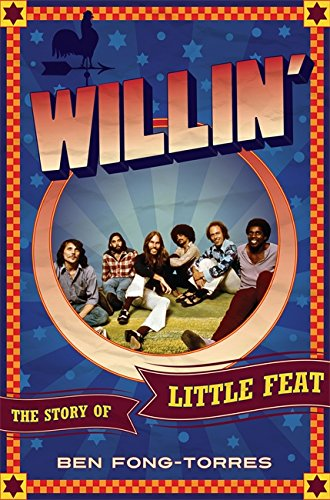 Read Online Willin': The Story of Little Feat pdf