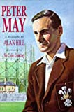 Peter May: The Authorised Biography