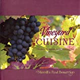 Vineyard Cuisine: Meals & Memories from Messina Hof