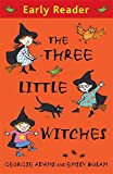 img - for The Three Little Witches Storybook (Early Reader) book / textbook / text book