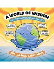 A World of Wisdom: Fun and Unusual Phrases from Around the Globe