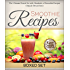 Smoothie Recipes: Ultimate Boxed Set with 100+ Smoothie Recipes: Green Smoothies, Paleo Smoothies and Juicing