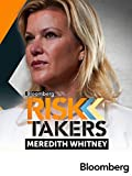Risk Takers: Meredith Whitney - Bloomberg