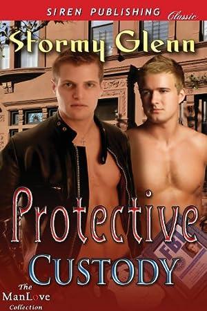 Protective Custody by Stormy Glenn
