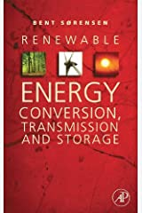 Renewable Energy Conversion, Transmission, and Storage Kindle Edition