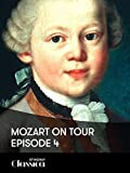 Mozart on Tour - Episode 4: Mannheim