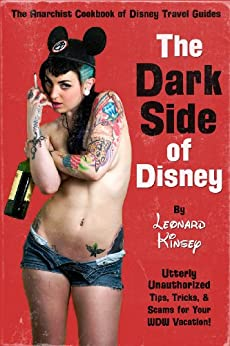 The Dark Side of Disney by [Kinsey, Leonard]
