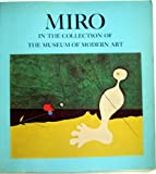 Miro in the Collection of the Museum of Modern Art, William S. Rubin, 0870704621