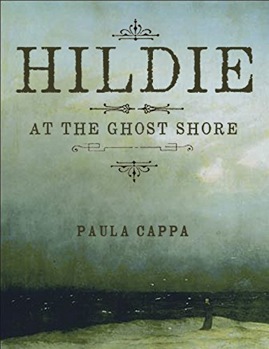 Hildie at the Ghost Shore: A Short Story by [Cappa, Paula]