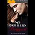 My Brother's Bodyguard (Hometown Heros Book 1)
