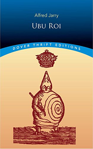 Ubu Roi (Dover Thrift Editions)