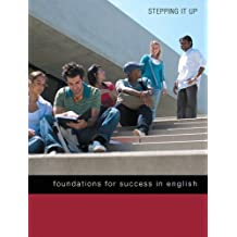 Stepping it Up: Foundations for Success in English