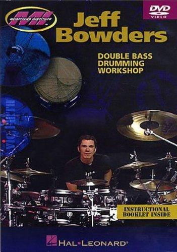 Jeff Bowders - Double Bass Drumming Workshop [2005] [DVD]