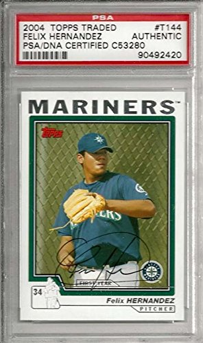 - Felix Hernandez Autographed 2004 Topps Traded Rookie Card #T144 Seattle Mariners PSA/DNA