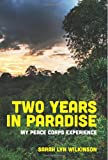 Two Years in Paradise, Sarah Wilkinson, 1484978382