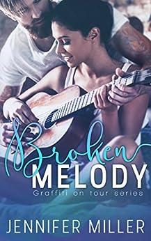 Broken Melody (Graffiti On Tour Series) by [Miller, Jennifer]