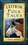 Leitrim has a rich heritage of myths and legends which is uniquely captured in this collection of traditional tales from the county. Discover the burial place of the mythical hunter-warrior Fionn Mac Cumhaill, the sites where holy saints once trod, a...
