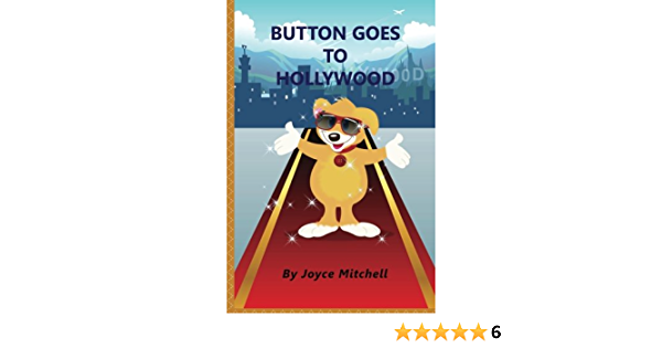 Button Goes To Hollywood By Joyce Mitchell
