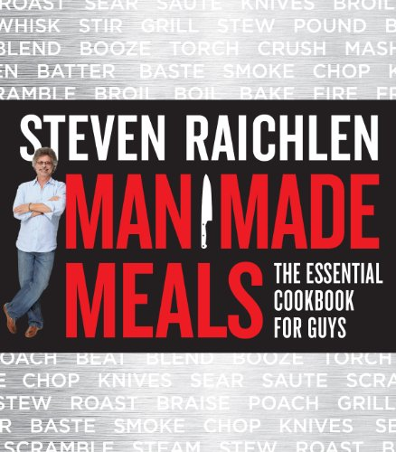 Man Made Meals: The Essential Cookbook for Guys cover