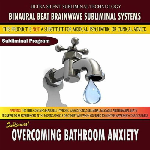 Overcoming Bathroom Anxiety by Binaural Beat Brainwave ...