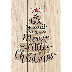 P. Graham Dunn Have Yourself Merry Christmas Tree Natural 4.5 x 6.5 Solid Wood Mini Tabletop Sign