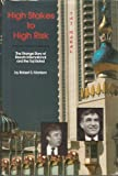 High Stakes to High Risk, Robert Morrison and John Tarrant, 0317057405