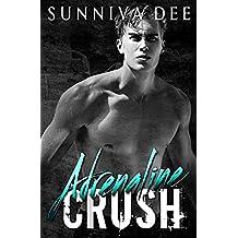 Adrenaline Crush (The Deepsilver Series Book 3)
