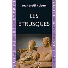Les Etrusques (Guides Belles Lettres des civilisations t. 15) (French Edition)