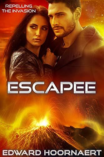 Escapee (Repelling the Invasion Book 2)