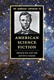 Best American Sciences - The Cambridge Companion to American Science Fiction Review