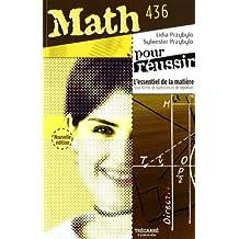 Pour réussir math 436, nouvelle édition